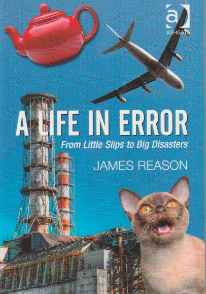 Learn From Incidents: A Life In Error