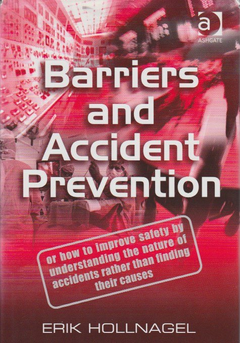 Learn From Incidents: Barriers and Accident Prevention