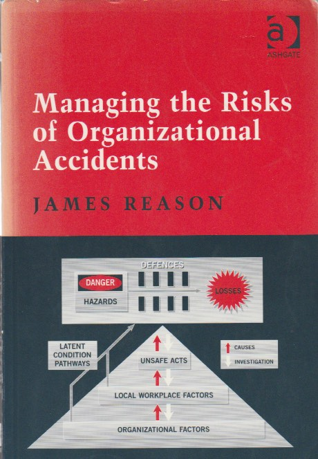 Learn From Incidents: Managing the Risks of Organisational Accidents