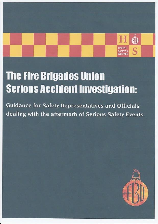 Learn From Accidents: The Fire Brigade Union (UK)